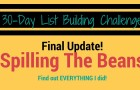 30-Day List Building Challenge | Final Update & Spilling The Beans!
