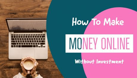 How to make money online without investment 2019